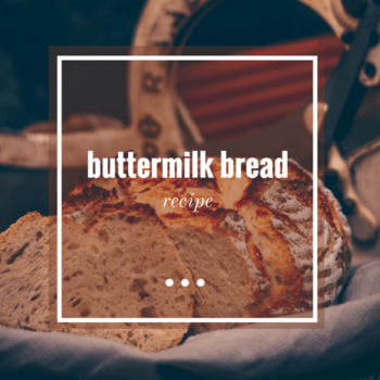 buttermilk bread recipe